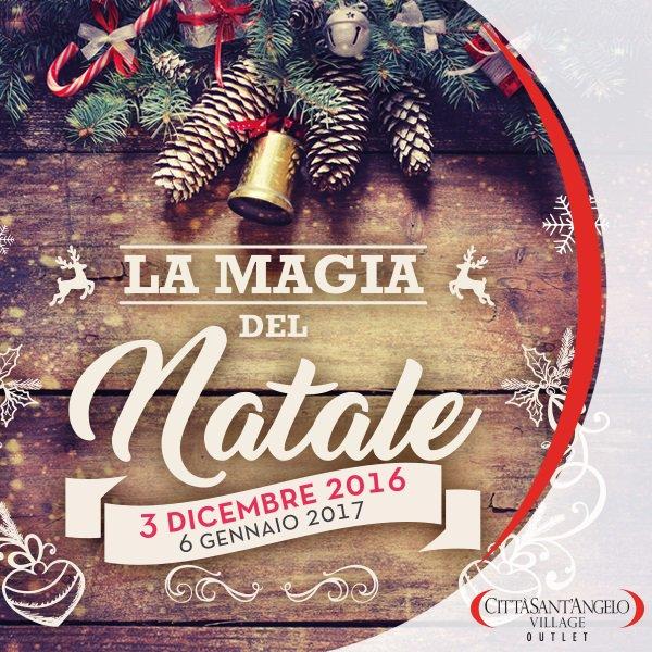 La Magia del Natale 2016 al Città Sant'Angelo Outlet Village