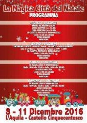 La Magica Città del Natale a L'Aquila dall'8 all'11 dicembre 2016 1