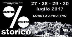 Centro % Centro Storico a Loreto Aprutino dal 27 al 30 luglio 2017