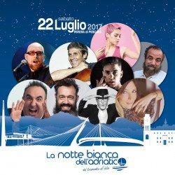 Notte Bianca dell'Adriatico 2017 a Pescara il 22 luglio 1