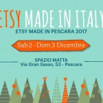 Un Natale con Etsy a Pescara: mercatini dell'handmade il 2 e 3 dicembre 2017