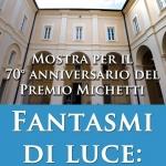 Settantennale del Premio Michetti: Fantasmi di Luce al MuMi di Francavilla al Mare