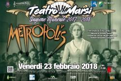 Metropolis al Teatro dei Marsi di Avezzano il 23 febbraio 2018