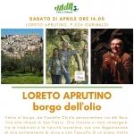 Loreto Aprutino, visita guidata al Borgo dell'Olio il 21 aprile 2018