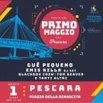 Primo Maggio 2018 a Pescara con Gué Pequeno ed Emis Killa