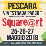 Square@rt a Pescara dal 25 al 27 maggio 2018