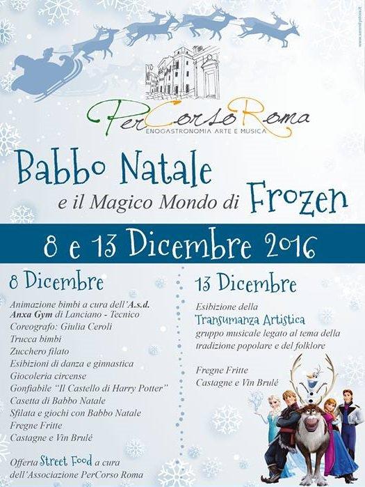 Babbo Natale 8 Dicembre Roma.Babbo Natale E Il Magico Mondo Di Frozen A Lanciano L 8 E Il 13