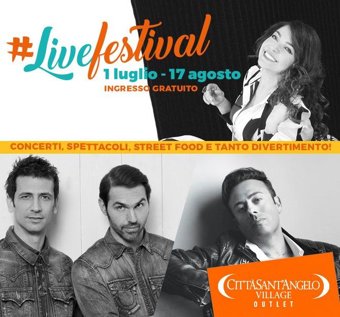 #Livefestival, l'estate 2017 del Città Sant'Angelo Village Outlet