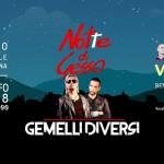 Notte di Gesso 2018 a Gessopalena con i Gemelli Diversi e i Voina