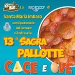 Sagra delle Pallotte Cace e Ove 2018 a Santa Maria Imbaro