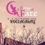 Borgo di Fate a Roccacasale l'8 e il 9 settembre 2018