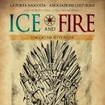 Ice and Fire - Viaggio nei Sette Regni a Nocciano