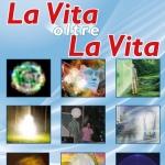 Convegno La Vita oltre la Vita a L'Aquila dal 26 al 28 ottobre 2018