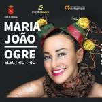 Maria João - OGRE Electric Trio a Sulmona il 26 ottobre 2018