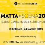 Matta in Scena 2019 a Pescara: Teatro, Danza, Musica, Altri Linguaggi