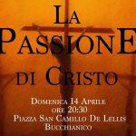 La Passione di Cristo a Bucchianico il 14 aprile 2019