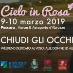 Cielo in Rosa a Pescara: Chiudi gli occhi e vola!