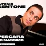 Antonio Sorgentone a Pescara Teatro Massimo