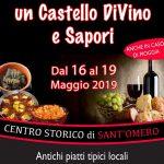 Un Castello DiVino e Sapori a Sant'Omero dal 16 al 19 maggio 2019